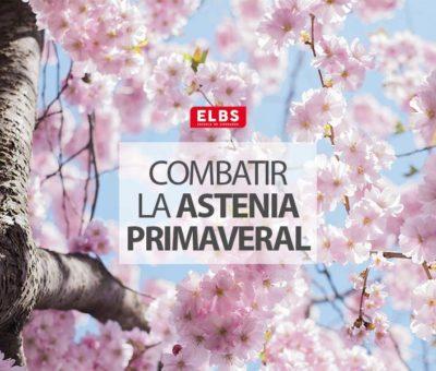 ELBS presenta su guía para prevenir y tratar naturalmente la astenia primaveral