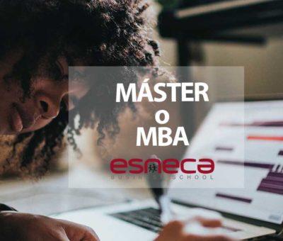 MBA o Máster: guía para elegir la mejor opción por Esneca Business School