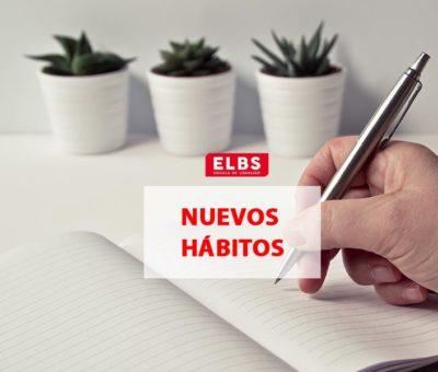5 consejos para crear nuevos hábitos de vida por Escuela ELBS
