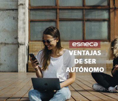 5 ventajas de ser autónomo por Esneca Business School