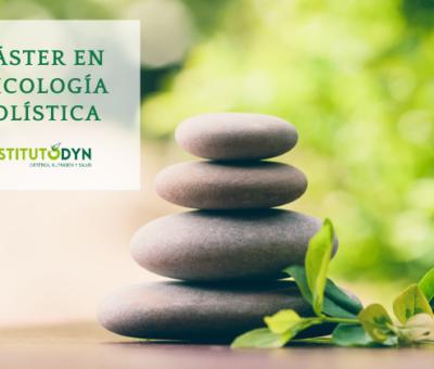 Instituto DYN presenta su Máster en Psicología Holística