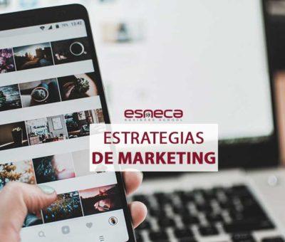 3 estrategias de marketing que debes conocer, por Esneca Business School