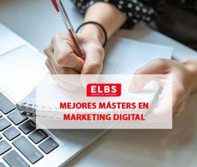 Dos masters de Escuela ELBS, seleccionados en un prestigioso Ranking de Mejores Masters de Marketing Digital